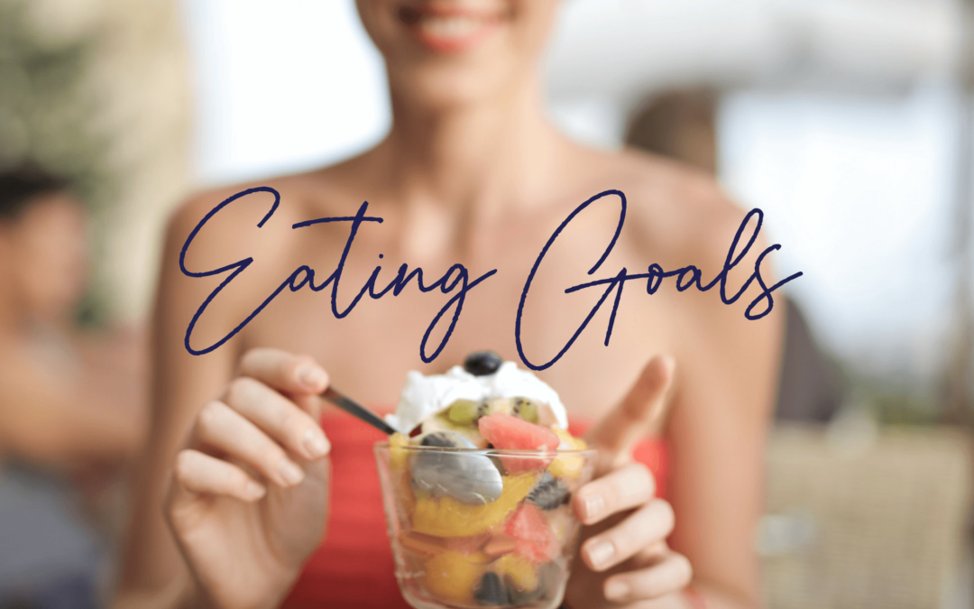 5 Tips to stick to your eating goals