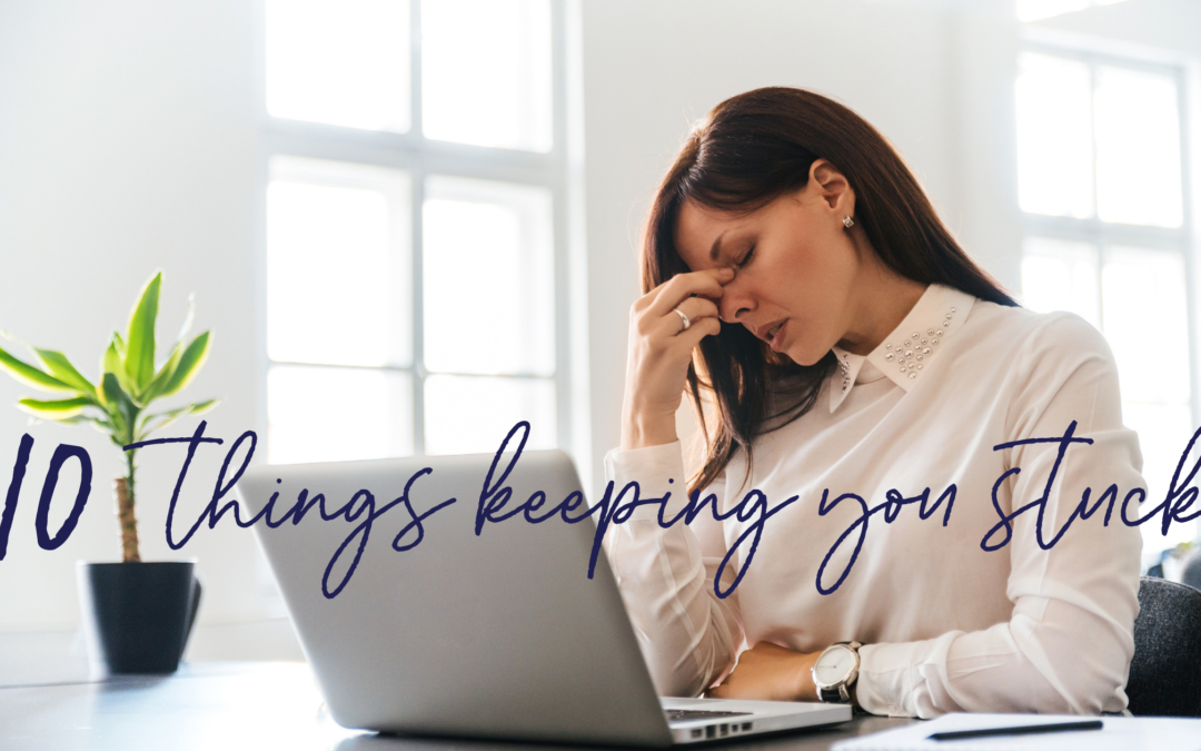 10 things that keep you stuck